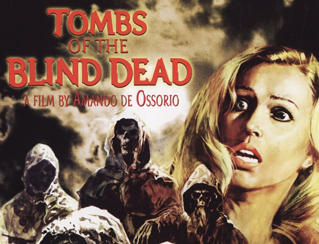 Fright Fest: Tombs of the Blind Dead (1972)